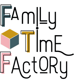 Family Time Factory